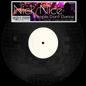 Nick Nice - People Don't Dance [4Disco Records]