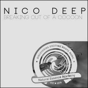 Nico Deep - Breaking Out Of A Cocoon [Natural Essence Academy]