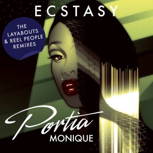 Portia Monique - Ecstasy (The Layabouts & Reel People Remixes) [Reel People Music]