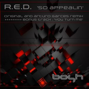 R.E.D - So Appealin' [Bosh Recordings]
