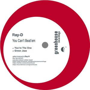 Ray-D - You Can't Beat'em [Greenhouse Recordings]
