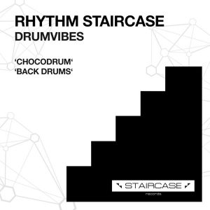 Rhythm Staircase - Drumvibes [Staircase records]