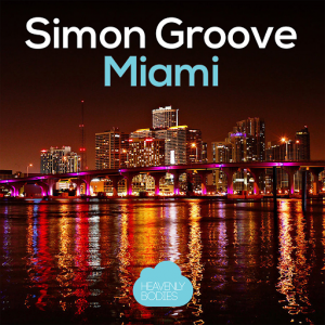 Simon Groove - Miami [Heavenly Bodies]