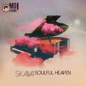 Skaiva - Soulful Heaven [Mofunk Records]