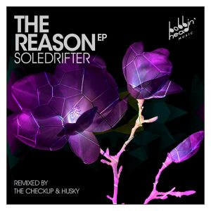 Soledrifter - The Reason EP [Bobbin Head Music]