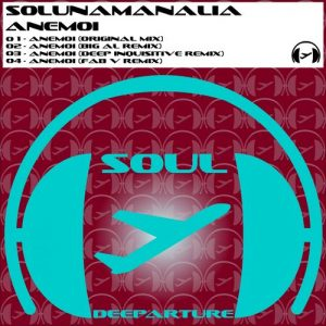 Solunamanalia - Anemoi [Soul Deeparture Records]