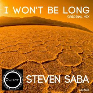 Steven Saba - I Won't Be Long [Crystalstar Records]