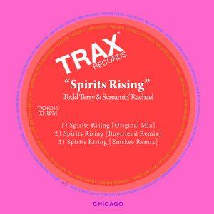Todd Terry & Screamin' Rachael - Spirits Rising [Trax US]