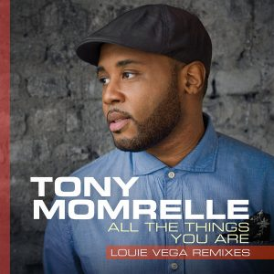 Tony Momrelle - All The Things You Are (Louie Vega Remixes) [Reel People Music]