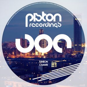 Tuneon - Chante [Piston Recordings]