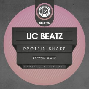 UC Beatz - Protein Shake [Underluxe Records]