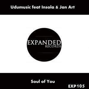 Udumusic, Insola, Jan Art - Soul Of You [Expanded Records]