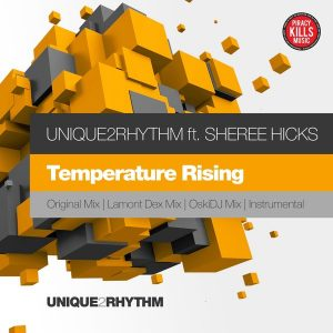 Unique2Rhythm - Temperature Rising [Unique 2 Rhythm]