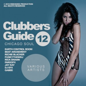 Various Artists - Clubbers Guide, Vol. 12- Chicago Soul [Rimoshee Traxx]