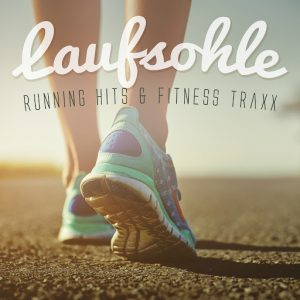 Various Artists - Laufsohle- Running Hits & Fitness Traxx [House Place Records]
