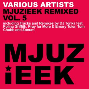 Various Artists - Mjuzieek Remixed, Vol. 5 [Mjuzieek Digital]