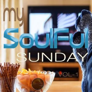 Various Artists - My Soulful Sunday, Vol. 1 [Se-Lek-Shuhn]
