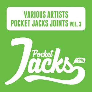 Various Artists - Pocket Jacks Joints, Vol.3 [Pocket Jacks Trax]