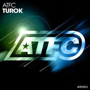ATFC - Turok [ATFC Music]