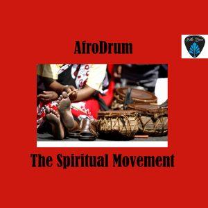 AfroDrum - The Spiritual Movement [Blu Lace Music]