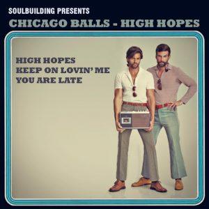Chicago Balls - High Hopes [SoulBuilding]