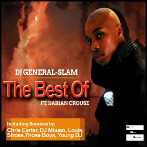 DJ General Slam Feat. Darian Crouse - The Best Of [Gentle Soul Records]