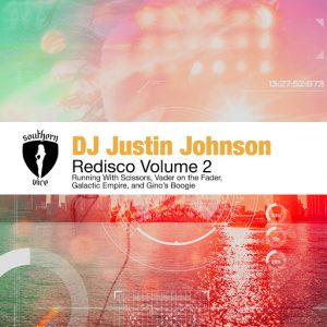 DJ Justin Johnson - Redisco Volume 2 [Southern Vice Recordings]