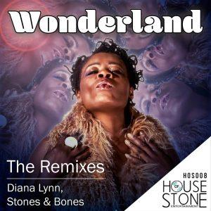 Diana Lynn, Stones & Bones - Wonderland [House Of Stone]