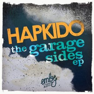 HapKido - The Garage Sides EP [emby]