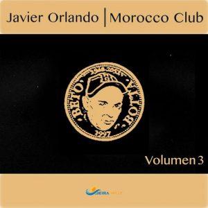 Javier Orlando - Morocco Club, Vol. 3 [BEIRA-MAR]