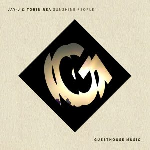 Jay-J, Torin Rea - Sunshine People [Guesthouse]
