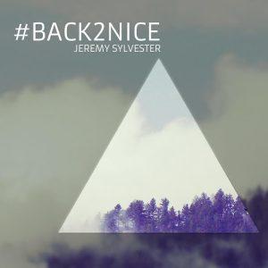 Jeremy Sylvester - Back2nice [Urban Dubz]