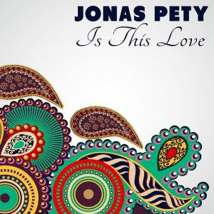 Jonas Pety - Is This Love [Bikini Sounds Rec.]