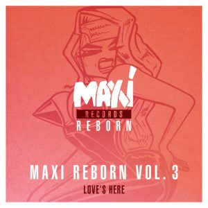 Judy Albanese & Late Night Alumni - Maxi Reborn, Vol. 3- Love's Here - Ep [Nettwerk]