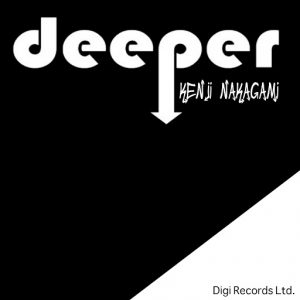 Kenji Nakagami - Deeper [Digi]