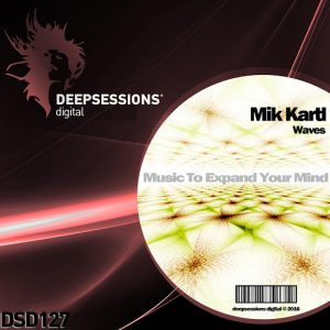Mik Kartl - Waves [Deepsessions Digital]