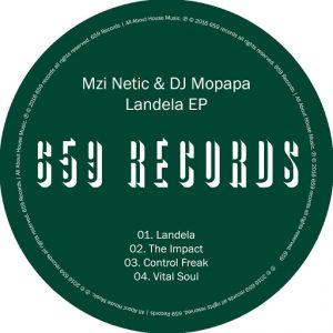 Mzi Netic & DJ Mopapa - Landela EP [659 Records]