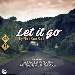 Real Kue Soul - Let It Go [Audiophile Music]