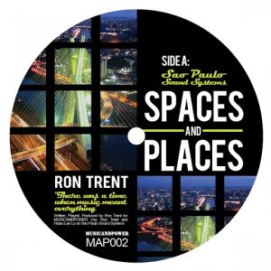 Ron Trent - Space and Places, Pt. 2 [Music And Power]