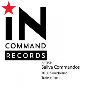 Saliva Commandos - Soulchesico [INCOMMAND Records]