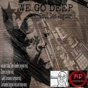 Soul Des Jaguar - We Go Deep [African Pulse Music]