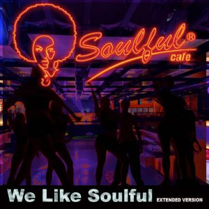 Soulful-Cafe - We Like Soulful [Soulful Cafe]