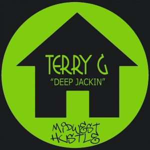 Terry G - Deep Jackin [Midwest Hustle]