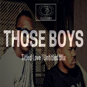 Those Boys - Titled Love (Untitled Mix) [Deep Fusion Records]