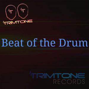 Trimtone - Beat of the Drum [Trimtone Records]