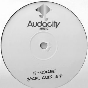 Various Artists - G-House Jack Cuts EP [Audacity Music]