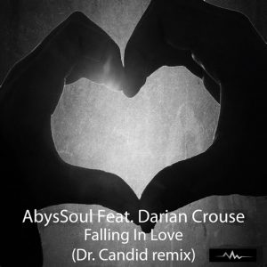 AbysSoul - Falling In Love (Dr. Candid Remix) [Abyss Music]