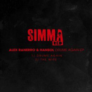 Alex Ranerro, Hansol - Drums Again EP [Simma Red]