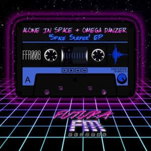 Alone In Space & OMEGA Danzer - Space Surfer EP [Futura FM Records]