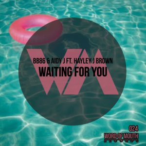 BB86 - Waiting For You [Word of Mouth Records]